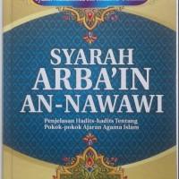 Buku Syarah Arbain An-Nawawi Penjelasan Hadits Pokok