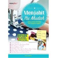 Buku Keterampilan MENJAHIT ITU MUDAH Untuk Pemula Ada POLA Terbaru Top