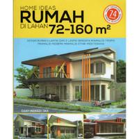 Buku Ide Desain Rumah Home Ideas lahan 72 - 160 m2