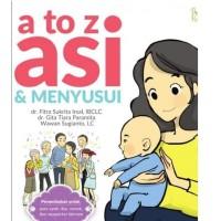 Buku Panduan Ibu Kehamilan dan Menyusu : A TO Z ASI & MENYUSUI Komplit