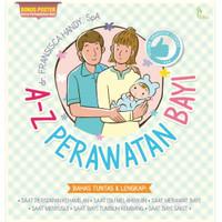 Buku Ibu dan Anak : A Z Perawatan Bayi Lengkap