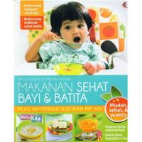 Buku Resep MPASI Makanan Sehat Bayi dan & Batita Pendamping ASI Mudah