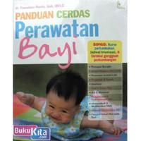 Buku pengetahuan Ibu Anak Bayi : panduan cerdas perawatan bayi