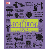 The Sociology Book (Big Ideas Simply Explained) by DK, Sam Atkinson