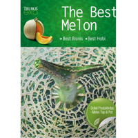 Buku The Best Melon - Hobi Menjadi Bisnis Melon Top Di Pot Trubus Exo