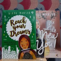 Novel 1 Set - REACH YOUR DREAMS - BE THE NEW YOU - Wirda Mansur