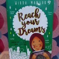 Novel - REACH YOUR DREAMS - Wirda Mansur