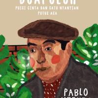 Dua Puluh Puisi Cinta dan Satu Nyanyian Putus Asa - Pablo Neruda