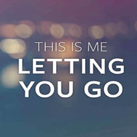 This Is Me Letting You Go (EBook)