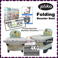 PLIKO - FOLDING BOOSTER SEAT / BOOSTER CHAIR / KURSI MAKAN BAYI