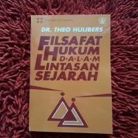 Filsafat Hukum Dalam Lintasan Sejarah - Dr. Theo Huijbers