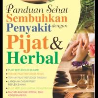 Buku Panduan Sehat Sembuhkan Penyakit Dengan Pijat Dan Herbal