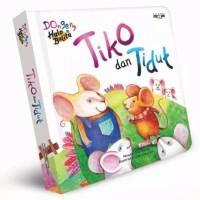 Buku Cerita Anak Balita Tiko dan Tidut Mizan