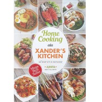 Buku Xander Kitchens : Home Cooking  resep hits Ala Xander's Kitchen