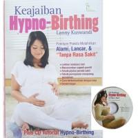 Buku Keajaiban Hypno Birthing Melahirkan Tanpa Sakit Hypnobirthing TOP