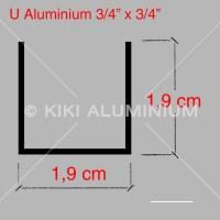 "Kanal U Aluminium 3/4"" (1.9 cm) - Tebal 1 mm - P. 6 meter"