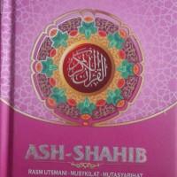Al-Quran Terjemah Ash-Shahib Ukuran A6