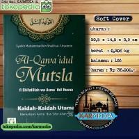 Al Qawaidul Mutsla - Kaidah Memahami Asma & Sifat Allah - Griya Ilmu
