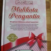 Buku Mahkota Pengantin Bingkisan Istimewa Untuk Suami Istri