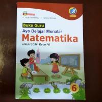 Buku Guru Ayo Belajar Menalar Matematika SD Kelas 6 Kur. 2013 Revisi