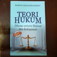 Buku Teori Hukum Dilema Antara Hukum dan Kekuasaan Edisi 2