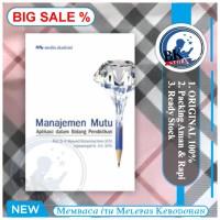 Buku Manajemen Mutu; Aplikasi dalam Bidang Pendidikan