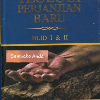 Teologi Perjanjian Baru Jilid I & II. George Eldon Ladd.