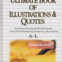 Swindoll's Ultimate Book of Illustrations & Quotes (A-L). C Swindoll