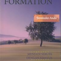 Spiritual Formation. Menjadi serupa dengan Kristus. Andrew Brake.