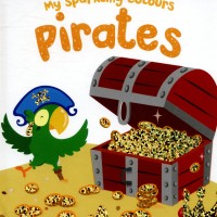 My Sparkling Colours Pirates - Buku Anak Bayi Board Book
