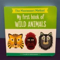 My First Book of Wild Animals - Buku Anak Bayi Board Book