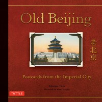 Old Beijing | Postcards from the Imperial City | Hard Cover