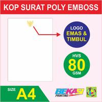 Cetak Kop Surat HVS 80 GSM + Poly Emas & Emboss / Timbul