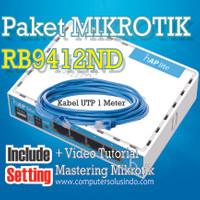Paket Mikrotik RB9412ND Include Setting