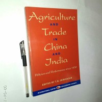 Agriculture and Trade in China and India - T.N. Srinivasan