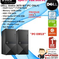DELL Vostro 3670 Intel Core i7-8700/12GB/1TB/VGA 2GB/DOS/1YR PC ONLY