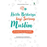 Harta Berharga bagi Seorang Muslim