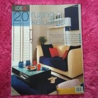 Majalah IDEA - 20 Inspirasi Desain Ruang Keluarga