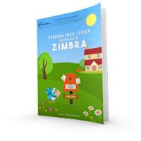 Buku MIni Email Server Berbasis Zimbra Edisi 2019