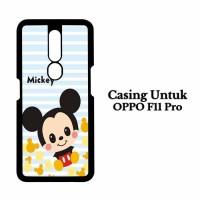Custom Case Oppo F11 Pro mickey Casing Hardcase Cover