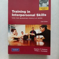 Training in Interpersonal Skills 6ed / Stephen P.Robbins
