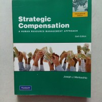 Strategic Compensation 6ed / Joseph J.Martocchio