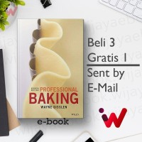 Professional Baking (7th Edition) (by Wayne Gisslen)