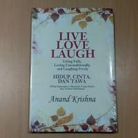 Live Love Laugh - Anand Krishna