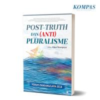 Post-Truth dan (Anti) Pluralisme