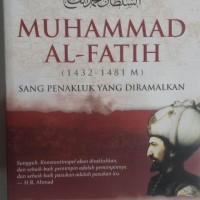Buku Muhammad Al-Fatih Sang Penakluk Yang Diramalkan