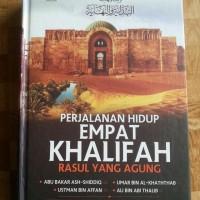 Buku Perjalanan Hidup Empat Khalifah Rasul Yang Agung