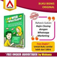 Buku Bisnis The Power Of Whatsapp Marketing