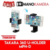 Takara U Holder 360 MPH-D MPHD Monopod Tripod For Smartphone U-Holder