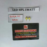 LED HPL 1 WATT TANPA HS WHITE